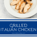 grilled Italian chicken on plate